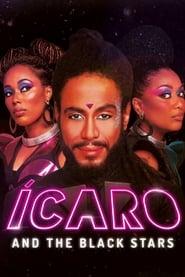 Ícaro and the Black Stars (2020)