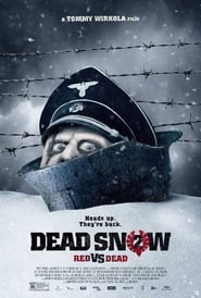 Dead Snow – Red vs. Dead [2014]