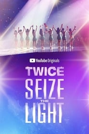 TWICE: Seize The Light (2020)
