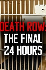 Death Row: The Final 24 Hours 2012