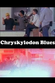 Chryskylodon Blues 2015