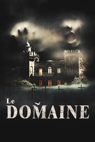 Le Domaine en streaming