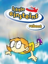 مشاهدة مسلسل Little Einsteins Reboot مترجم أون لاين بجودة عالية