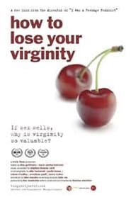 How to Lose Your Virginity 2013