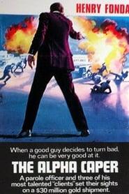 The Alpha Caper movie