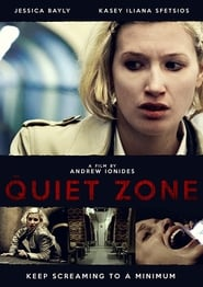 The Quiet Zone (2015)