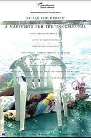 A Manifesto for the Un-communal (2017) Online Cały Film Lektor PL