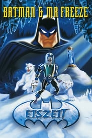 Batman & Mr. Freeze: Eiszeit (1998)