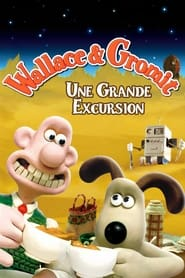 Wallace & Gromit : Une grande excursion movie