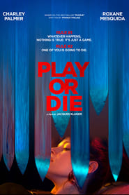 Play or Die (2019) Full Movie Watch online Free