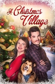 Watch A Christmas Village (2018) Full Movie Free Download