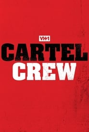 Cartel Crew en streaming