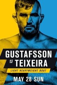 Regarder UFC Fight Night 109: Gustafsson vs. Teixeira