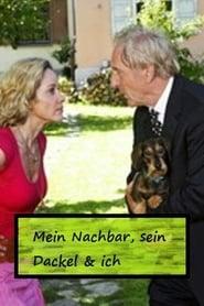 Mein Nachbar, sein Dackel & ich (2009)