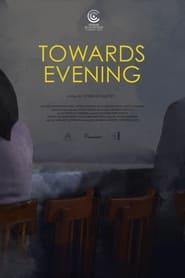 Towards Evening (2020)