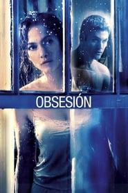 Cercana obsesión (2015) | Obsesión | The Boy Next Door