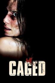 مترجم أونلاين و تحميل Caged 2010 مشاهدة فيلم