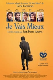 Je vais mieux Full Movie Watch Online Putlockers Free HD Download