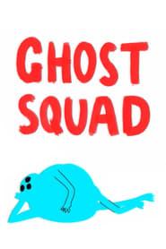 Ghost Squad 2016