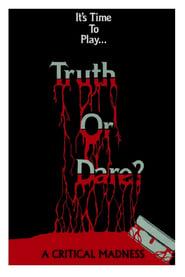 Truth or Dare?: A Critical Madness (1986)