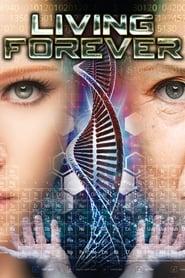 Living Forever (2017)