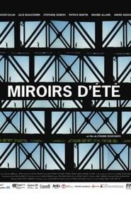 Miroirs d'été (2007)