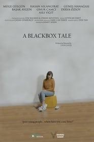 A Blackbox Tale