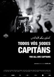 مترجم أونلاين و تحميل You All Are Captains 2010 مشاهدة فيلم
