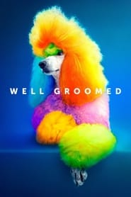 Well Groomed (2019)
