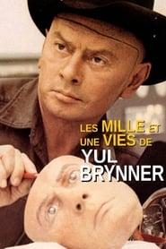 Les mille et une vies de Yul Brynner (2020)