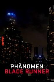 Das Phänomen Blade Runner (2021)