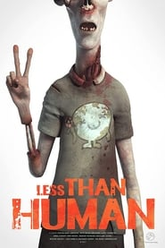 مشاهدة فيلم Less than Human مترجم