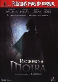 Spectre / Películas para no dormir: Regreso a Moira (2006) online ελληνικοί υπότιτλοι