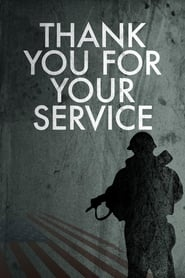 Thank You for Your Service (2015) Full Movie