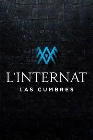 Poster L'Internat : Las Cumbres 2021