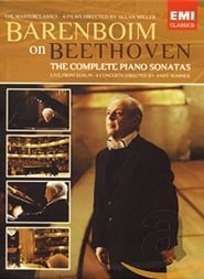 Barenboim on Beethoven - The Complete Piano Sonatas movie