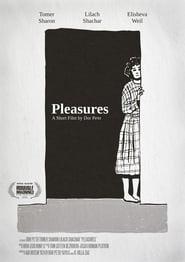 مشاهدة فيلم Pleasures 2020 مترجم أون لاين بجودة عالية