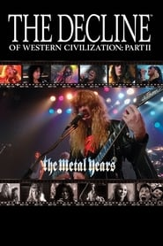 The Decline of Western Civilization Part II: The Metal Years (1989)