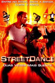 Street Dance – Duas Vezes Mais Quente Torrent (2012)