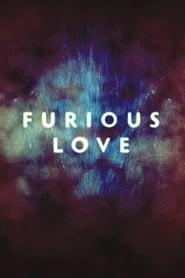Furious Love (2010)