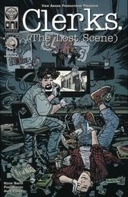 Clerks: The Lost Scene (2004)