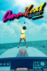 Omniboat: A Fast Boat Fantasia -  - Azwaad Movie Database
