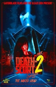 Death-Scort Service Part 2: The Naked Dead 2017