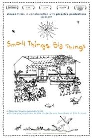 Small Things Big Things (2014) Online Lektor PL CDA Zalukaj