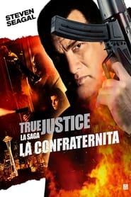 True Justice - Brotherhood 2011