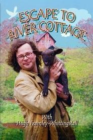 Escape to River Cottage 1999