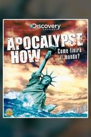 Apocalypse How (2008)