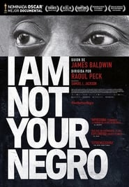 No Soy Tu Negro / I Am Not Your Negro