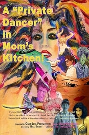 "A ""Private Dancer"" in Mom's Kitchen"