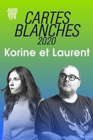 Juste pour rire : Cartes Blanches – Laurent Paquin et Korine Cote (2021)